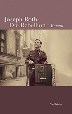 Die Rebellion - Roth, Joseph