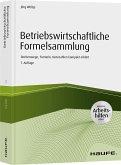 Betriebswirtschaftliche Formelsammlung - inkl. Arbeitshilfen online