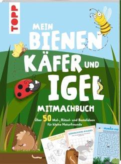 Mein Bienen, Käfer und Igel-Mitmachbuch - Schlitt, Christine