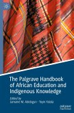 The Palgrave Handbook of African Education and Indigenous Knowledge