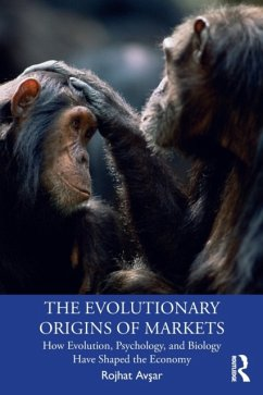 The Evolutionary Origins of Markets - Avsar, Rojhat (Columbia College Chicago, USA)