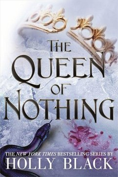 The Queen of Nothing (The Folk of the Air #3) - Black, Holly