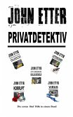 JOHN ETTER - Privatdetektiv (eBook, ePUB)