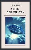 H. G. Wells - Krieg der Welten (eBook, ePUB)