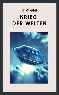 H. G. Wells - Krieg der Welten (eBook, ePUB) - Wells, H. G.