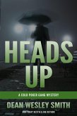 Heads Up: A Cold Poker Gang Mystery (eBook, ePUB)
