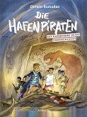 Die Hafenpiraten auf Kaperfahrt in die Todesschlucht / Die Hafenpiraten Bd.2 (eBook, ePUB)