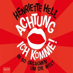 Achtung, ich komme! (MP3-Download) - Hell, Henriette
