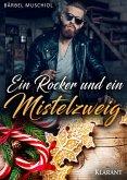 Ein Rocker und ein Mistelzweig (eBook, ePUB)