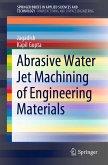 Abrasive Water Jet Machining of Engineering Materials (eBook, PDF)
