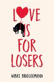 Love is for Losers (eBook, ePUB)