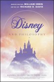 Disney and Philosophy (eBook, PDF)