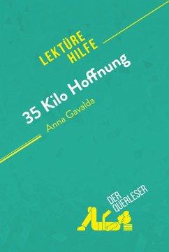 35 Kilo Hoffnung von Anna Gavalda (Lekturehilfe)