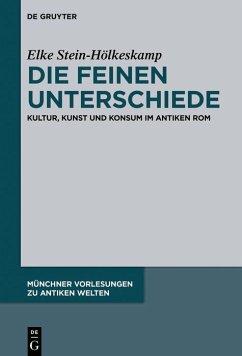 Die feinen Unterschiede (eBook, ePUB) - Stein-Hölkeskamp, Elke