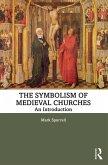 The Symbolism of Medieval Churches (eBook, ePUB)