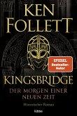 Der Morgen einer neuen Zeit / Kingsbridge Bd.4 (eBook, ePUB)