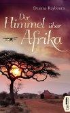 Der Himmel über Afrika (eBook, ePUB)