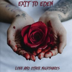 Love And Other Nightmares - Exit To Eden