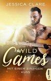Wild Games - Mit einem einzigen Kuss (eBook, ePUB)