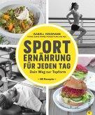 Sporternährung für jeden Tag (eBook, ePUB)