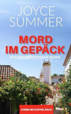 Mord im Gepäck (eBook, ePUB) - Summer, Joyce