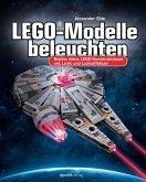 LEGO®-Modelle beleuchten (eBook, PDF)