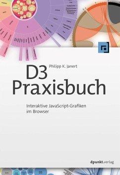 D3-Praxisbuch (eBook, PDF) - Janert, Philipp K.