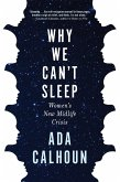 Why We Can't Sleep (eBook, ePUB)