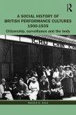 A Social History of British Performance Cultures 1900-1939 (eBook, ePUB)