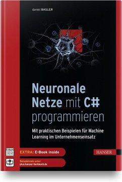 Neuronale Netze mit C# programmieren - Basler, Daniel