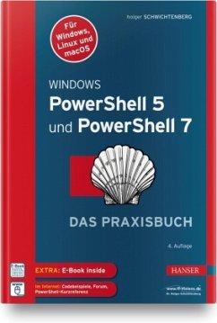 Windows PowerShell 5 und PowerShell 7 - Schwichtenberg, Holger