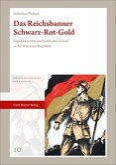 Das Reichsbanner Schwarz-Rot-Gold