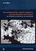 Intersubjektivität, soziale Exklusion und das Problem der Grenze