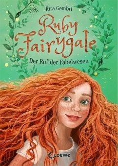 Der Ruf der Fabelwesen / Ruby Fairygale Bd.1 - Gembri, Kira