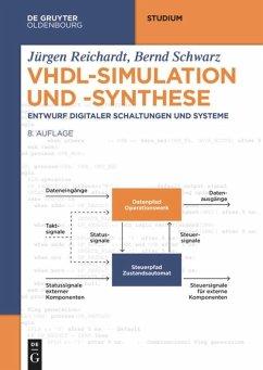 VHDL-Simulation und -Synthese - Reichardt, Jürgen; Schwarz, Bernd