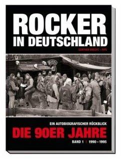 Buch Rocker in Deutschland: Die 90er Jahre (Band 1) - Brecht, Günther