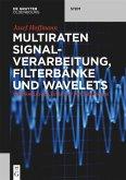 Multiraten Signalverarbeitung, Filterbänke und Wavelets