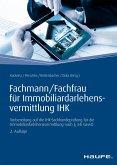 Fachmann/Fachfrau für Immobiliardarlehensvermittlung IHK (eBook, ePUB)