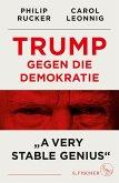 Trump gegen die Demokratie - »A Very Stable Genius« (eBook, ePUB)