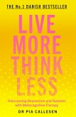 Live More Think Less (eBook, ePUB)