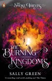 The Burning Kingdoms (The Smoke Thieves Book 3) (eBook, ePUB)