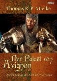 DER PALAST VON AVIGNON (eBook, ePUB)