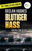 Blutiger Hass - Der zweite Fall für Privatdetektiv Ed Loy (eBook, ePUB)