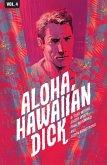 Hawaiian Dick Vol. 4 Aloha, Hawaiian Dick (eBook, PDF)