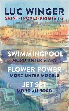Saint-Tropez Krimis 1-3 (eBook, ePUB) - Winger, Luc