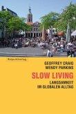 Slow Living\Slow Linving, Deutsche Ausgabe (Mängelexemplar)