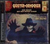 Der Hexer mit den roten Augen / Geister-Schocker Bd.86 (Audio-CD)