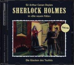 Die Glocken Des Teufels / Sherlock Holmes - Neue Fälle Bd.44 (Audio-CD)
