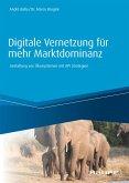 Digitale Vernetzung für mehr Marktdominanz (eBook, ePUB)