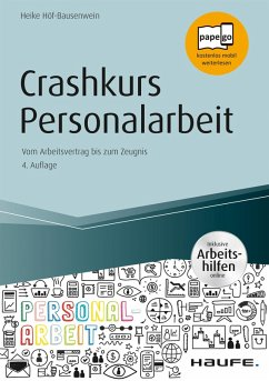 Crashkurs Personalarbeit - inkl. Arbeitshilfen online (eBook, PDF) - Höf-Bausenwein, Heike